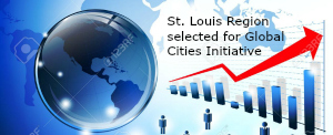 St. Louis Selected to Join Global Cities Initiative'sExchange